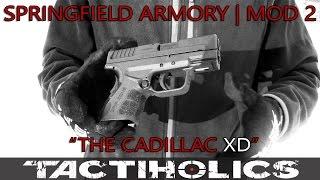 "Springfield Mod 2 | ""The Cadillac XD"" - Tactiholics™"