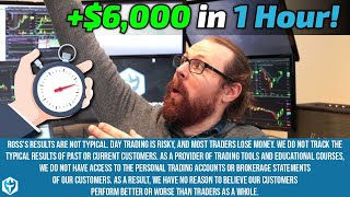Over $6K in One Hour! | Ross