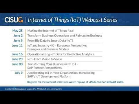 IoT: Industrial Internet of Things (IIoT): From Vision to Value - Episode 6 of 8