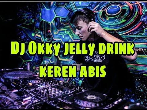 dj-okky-jelly-drink-|dj-kekinian