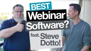 Best Webinar Software for you? Feat. Steve Dotto