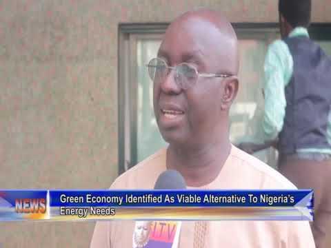 Green Economy Identified As Viable Alternative To Nigeria's Energy Need