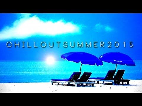 Chillout Summer 2015 - V.A.
