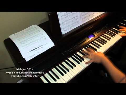 Nichijou OP1 - Hyadain no Kakakata kataomoi-C (Piano Transcription)