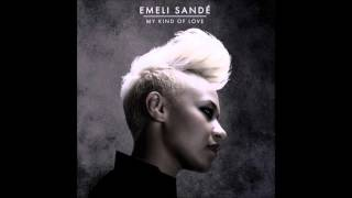Emeli Sandé - My Kind of Love (RedOne & Alex P Remix)