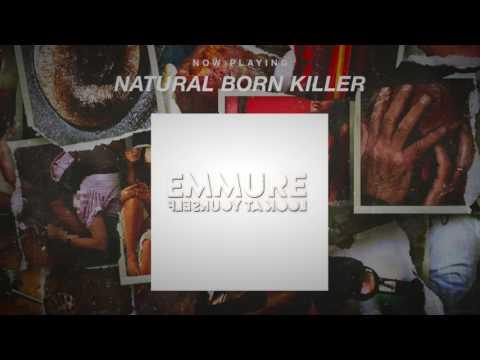 Emmure - Natural Born Killer (OFFICIAL AUDIO STREAM)