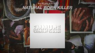Emmure - Natural Born Killer (OFFICIAL AUDIO STREAM)