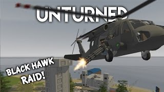 Unturned | Black Hawk Raid! (Roleplay Survival)