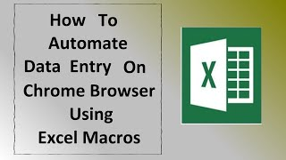 How to Automate Data Entry on Chrome Browser using excel macros