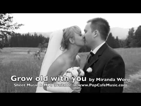 grow old with you music sheet pdf