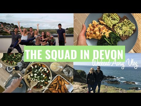 THE SQUAD IN DEVON | TRAVEL VLOG