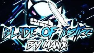 Blade of Justice by Manix648 (Extreme Demon) | GD 2.1