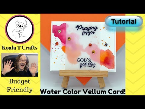 Vellum card making with basic water color technique TUTORIAL