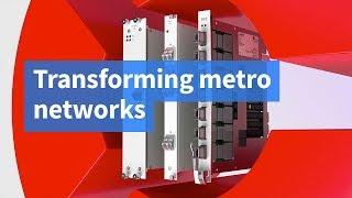 Transforming Metro Networks