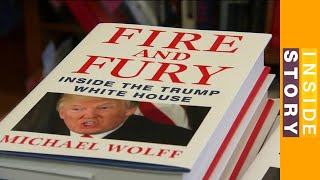 🇺🇸  Why has 'Fire and Fury' angered Trump so much? | Inside story