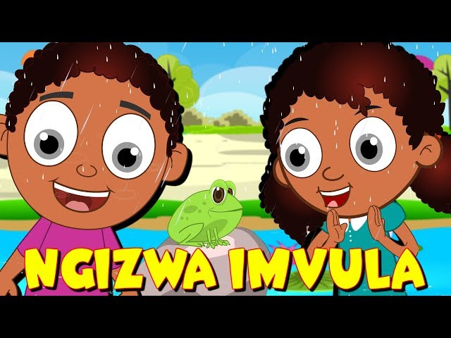 Ngizwa imvula   isiZulu Izingoma Zezingane    Zulu Kids Songs   The Rain Rhyme in Zulu