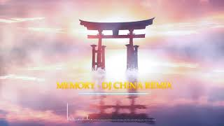 DJ china remix - memory (Official Audio) | Sunny Music Release