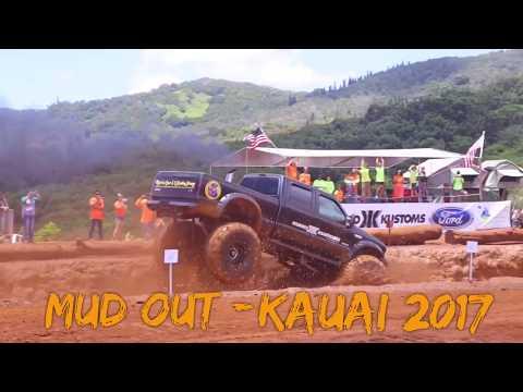 MUD OUT - KAUAI 2017