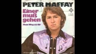 peter maffay einer muss gehn