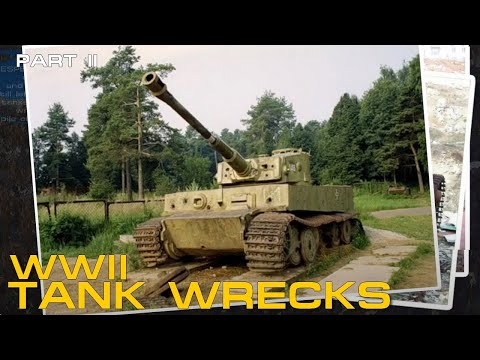 WWII Tank Wrecks - German Panzers Part 2 - Panzer VI - Panther - Jagdpanther - Bergepanther - Tiger.