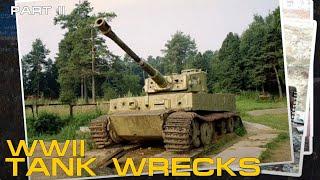 WWII Tank Wrecks - German Panzers Part 2 - Panzer VI - Panther - Jagdpanther - Bergepanther - Tiger.