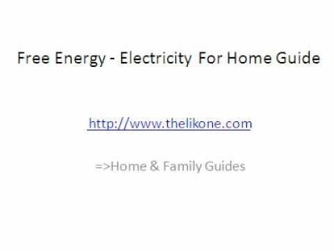 Free Energy - Electricity For Home Guide