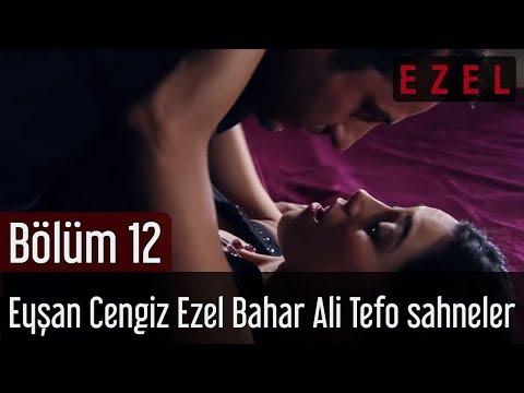 Ezel 12.Bölüm Eyşan Cengiz Ezel Bahar Ali Tefo Sahneler