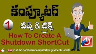 01 Computer Tips and  Tricks In Telugu - How to Create a Shutdown Shortcut on Computer