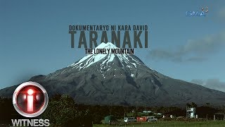I-Witness: 'Taranaki: The Lonely Mountain,' dokumentaryo ni Kara David (full episode)