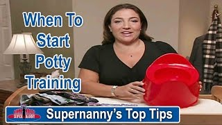 Supernanny's Top Tips When To Start Potty Training | Supernanny