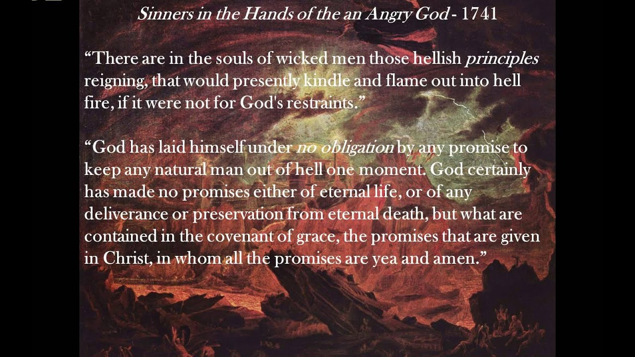 an analysis of the importance of sinners in the hands of an angry god by jonathan edwards in america Jonathan edwards, sinners in the hands of an east windsor, connecticut, jonathan edwards was sinners in the hands of an angry god.