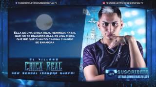 Chica Real - El Villano (Audio) (Letras) (Original) LCF TV 2014