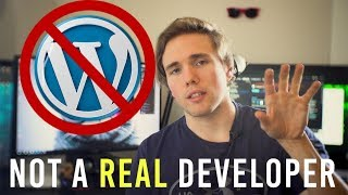 WHY DEVELOPERS HATE WORDPRESS...AND HOW TO MAKE ONE