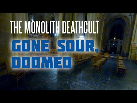 The Monolith Deathcult - Gone Sour, Doomed (Official Music Video)