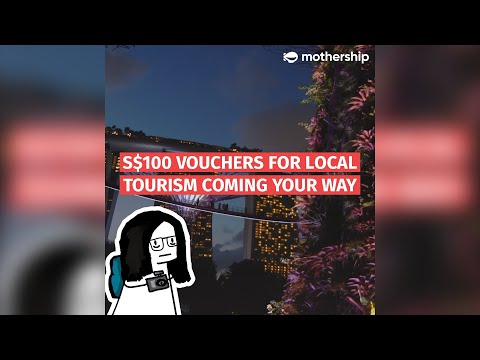 S$100 Worth Of Local Tourism Vouchers For Singaporeans