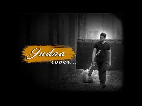 Judaa | Ishqedarriyaan | Arijit Singh | Cover by...