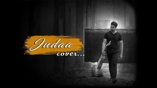 Judaa | Ishqedarriyaan | Arijit Singh | Cover by Daksh Verma