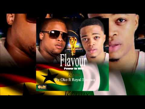 Oko - Flavour Power To Win Remix ft Royal Ezenwa