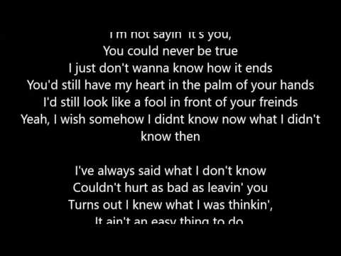 Toby Keith - Wish I Didn't Know Now - Lyrics Scrolling