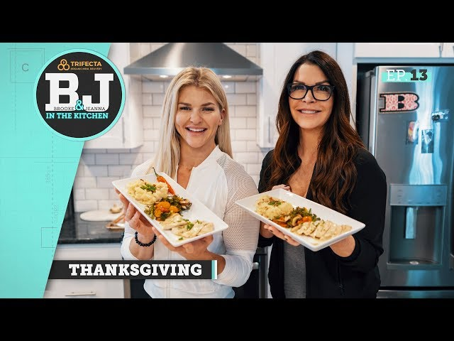 Brooke & Jeanna in the Kitchen - Thanksgiving