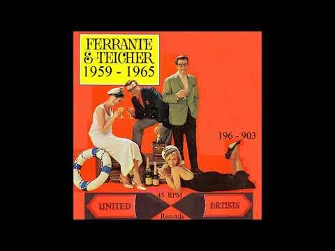 Ferrante & Teicher - United Artists 45 RPM Records - 1959 - 1965