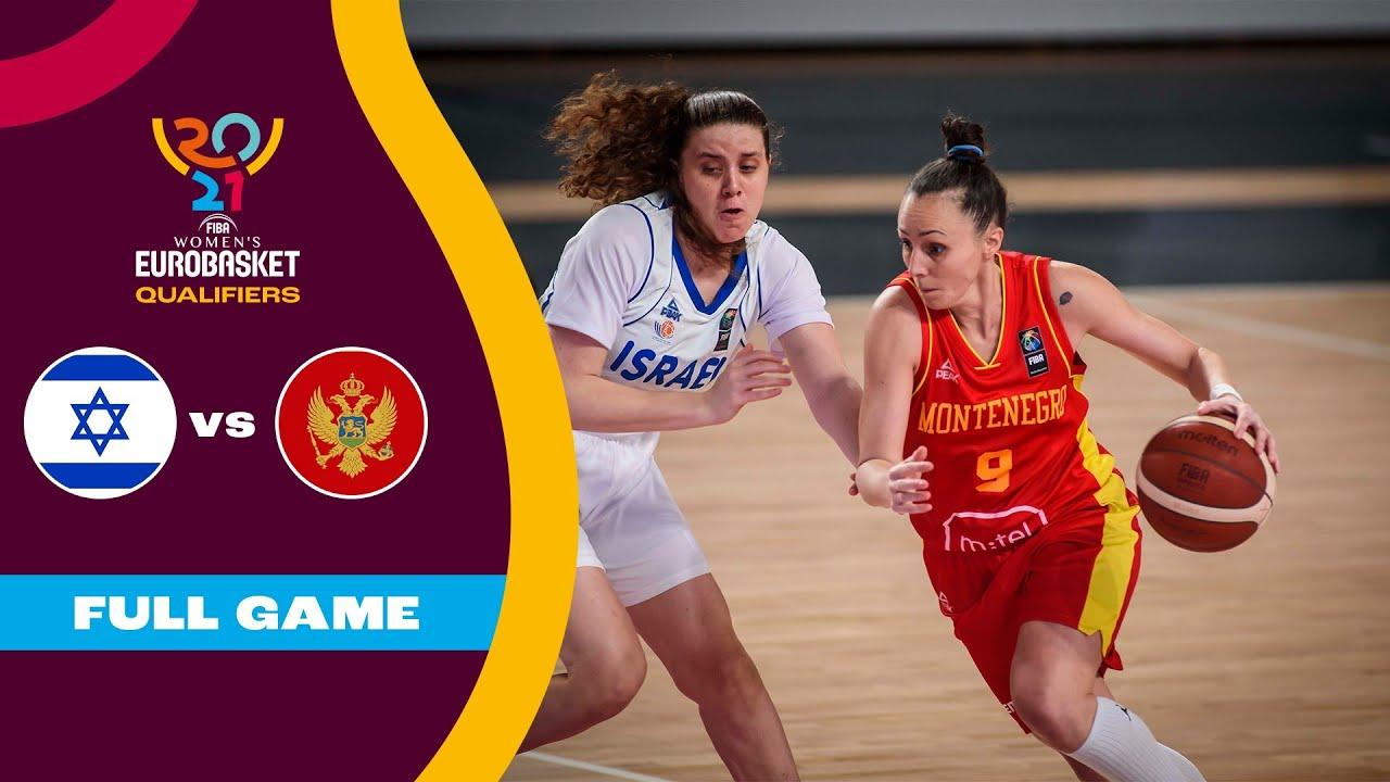 Israel v Montenegro   Full Game