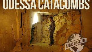 Odessa Catacomb | 100 Wonders | Atlas Obscura
