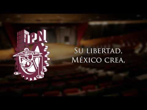 Himno al Instituto Politécnico Nacional (IPN)