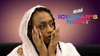 Nura - Ich war's nicht (Official Video)