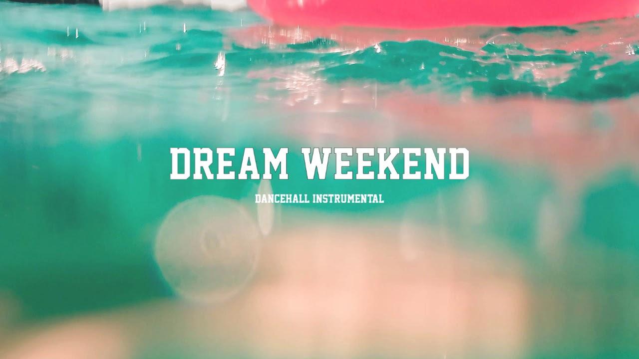 "Dancehall Riddim Instrumental 2019 - ""Dream Weekend"" (Prod By. NewERA Beats)"