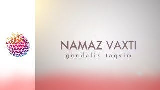 Namaz Təqvimi - 21.04.2019