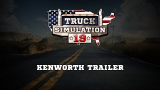 Truck Simulation 19: Kenworth Trailer