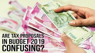 Are tax proposals in Budget 2019 confusing? Here's help