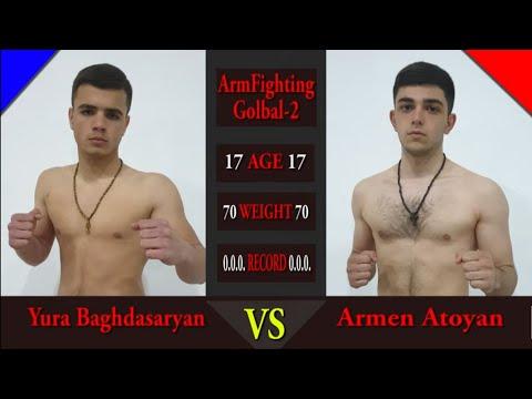 ArmFighting Global-2.Yura Baghdasaryan Vs Armen Atoyan HD